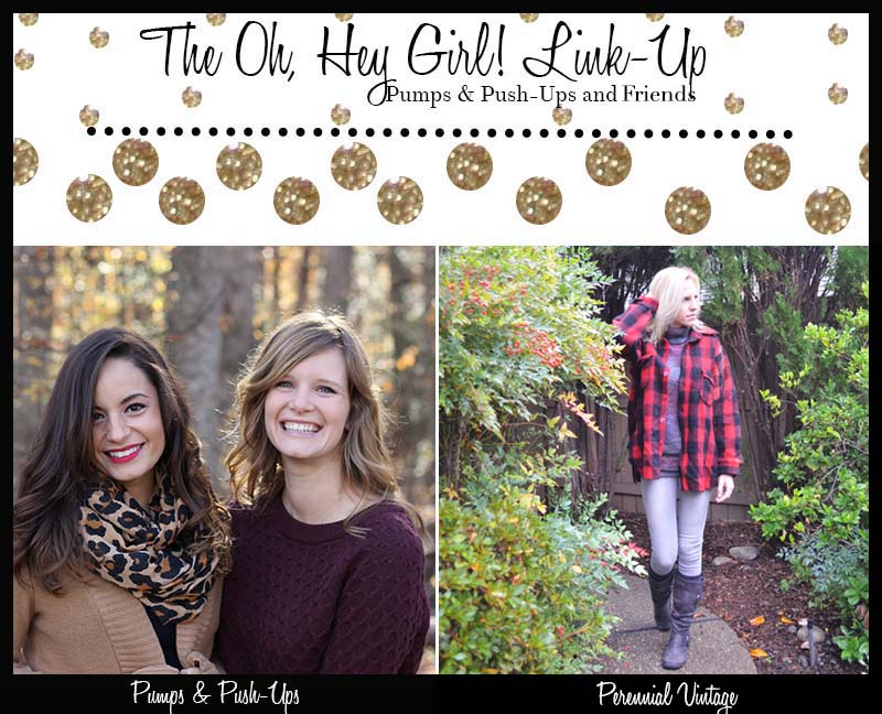 Oh, Hey Girl! Link-Up