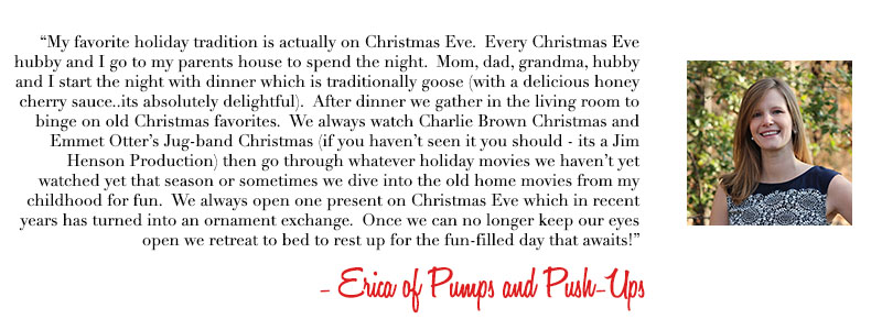 Erica of Pumps and Push-Ups, Holiday traditions