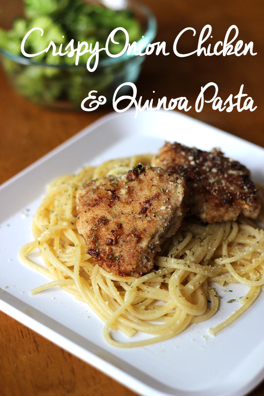 Crispy Onion Chicken and Quinoa Pasta