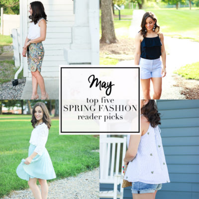 May Top Five Fashion Picks & Oh, Hey Girl! Link-Up