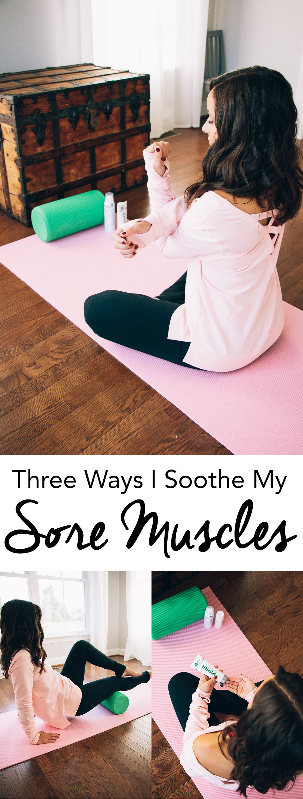 Three Ways I Soothe My Sore Muscles
