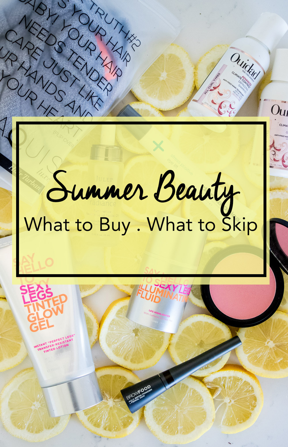Summer Beauty Product Review