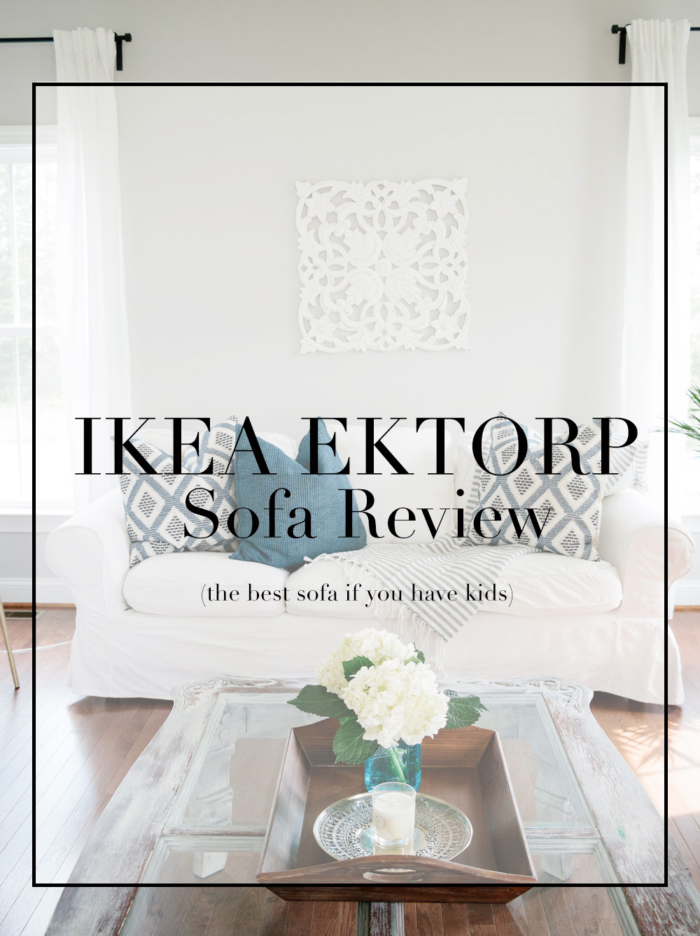 Review Of The Ikea Ektorp Sofa