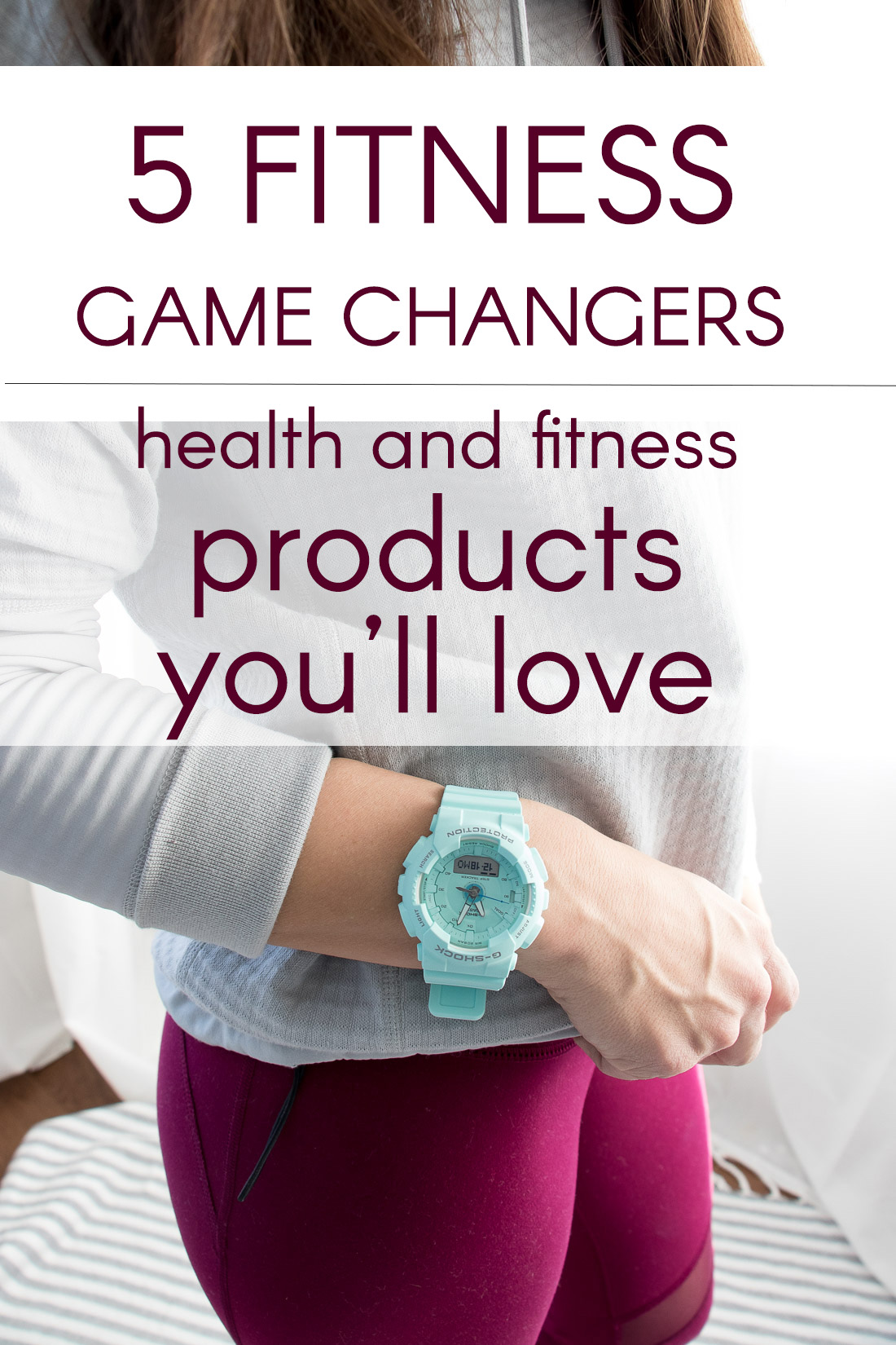 Five health and fitness products you should try.